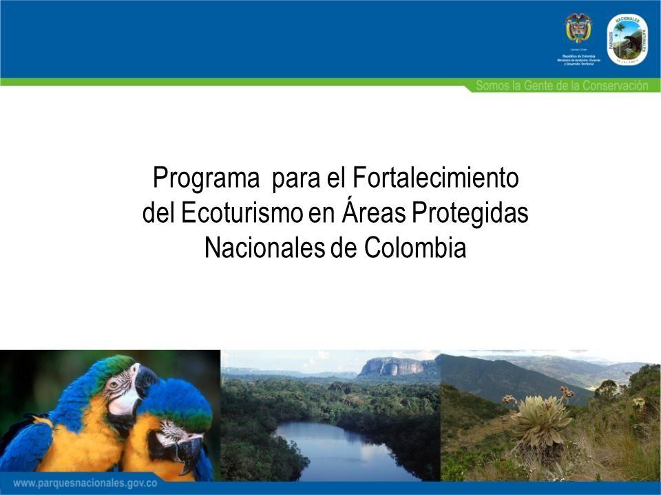 Programa para el Fortalecimiento del Ecoturismo en Áreas Protegidas Nacionales de Colombia