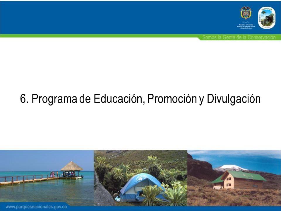 6. Programa de Educación, Promoción y Divulgación