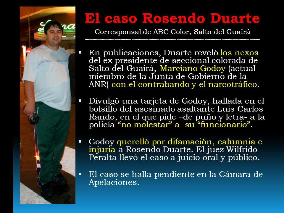 El caso Rosendo Duarte Corresponsal de ABC Color, Salto del Guairá -----------------------------------------------------------------------------------