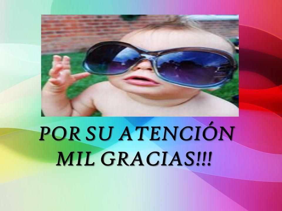 POR SU ATENCIÓN MIL GRACIAS!!! POR SU ATENCIÓN MIL GRACIAS!!!