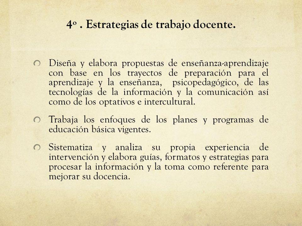 4º.Estrategias de trabajo docente.