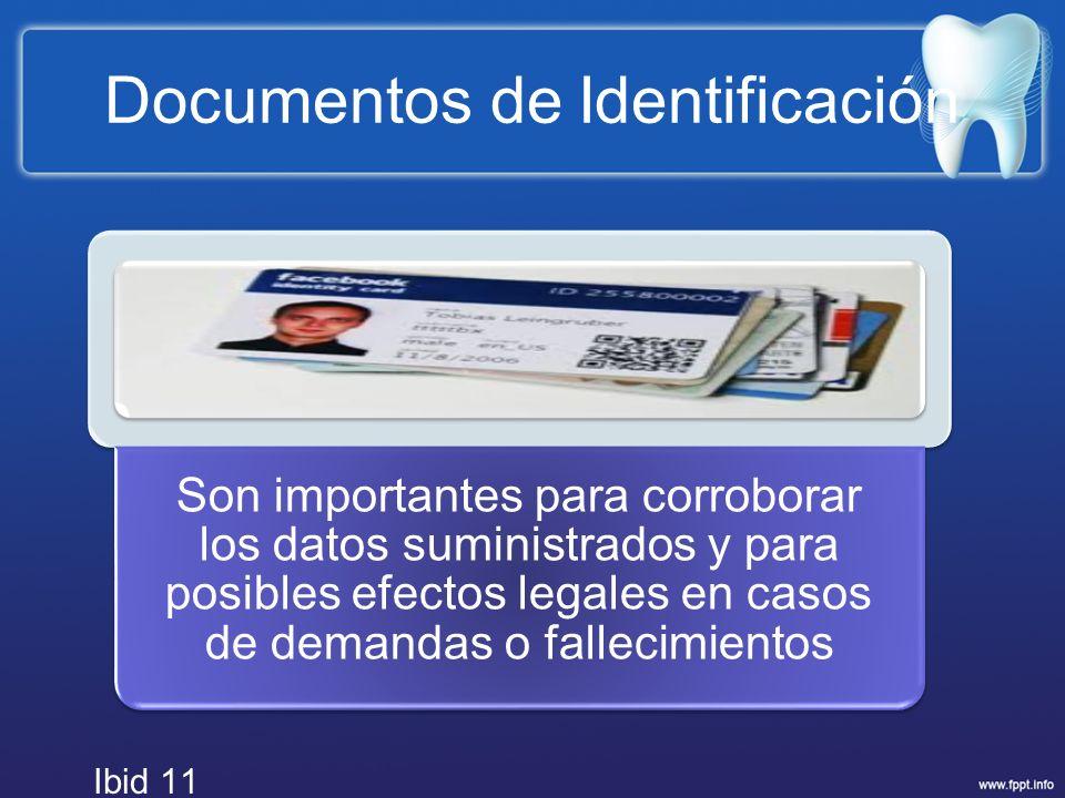 Documentos de Identificación Son importantes para corroborar los datos suministrados y para posibles efectos legales en casos de demandas o fallecimie