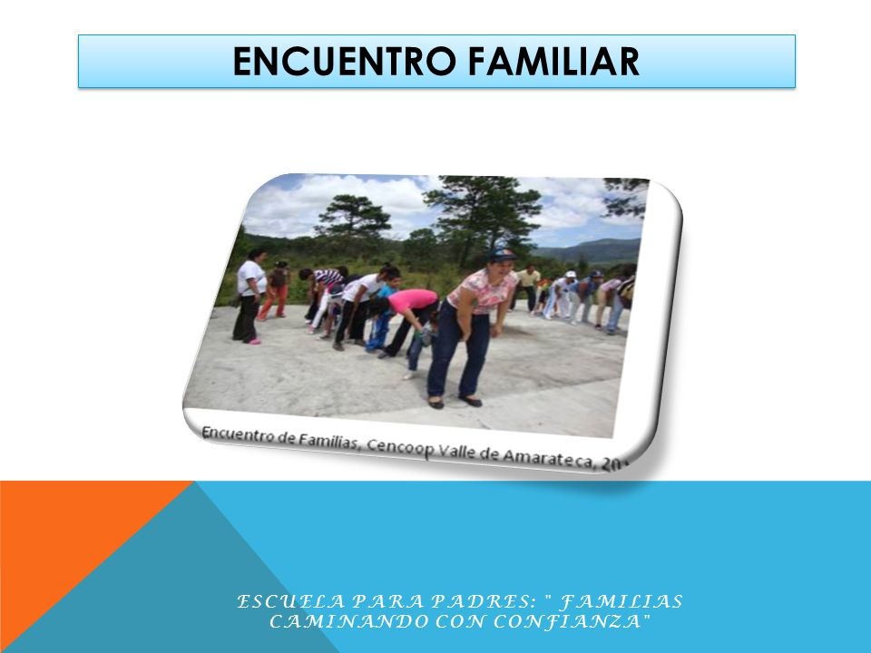ENCUENTRO FAMILIAR ESCUELA PARA PADRES: