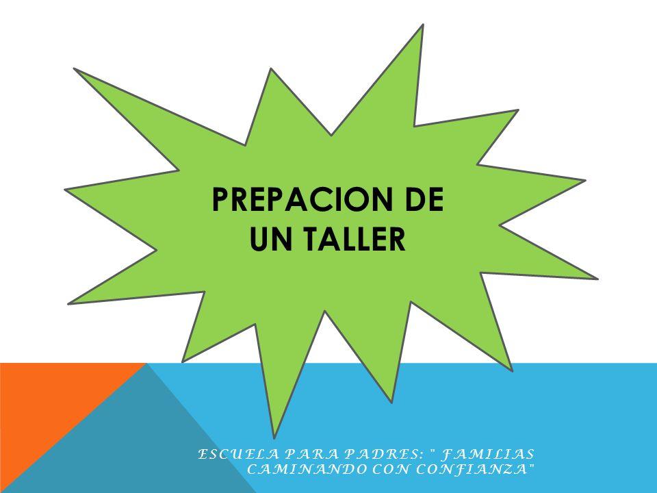 PREPACION DE UN TALLER