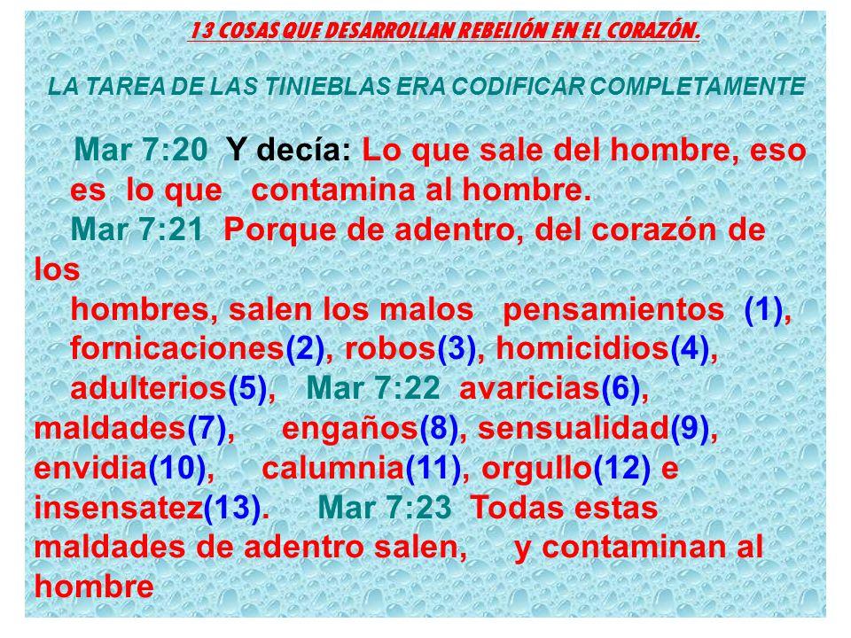 13 COSAS QUE DESARROLLAN REBELIÓN EN EL CORAZÓN.