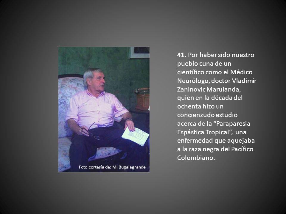 40. Por otra de las tantas anécdotas de don Hilario González: En cierta ocasión el médico Marulanda le mandó a reparar unos zapatos. Cuando le entregó