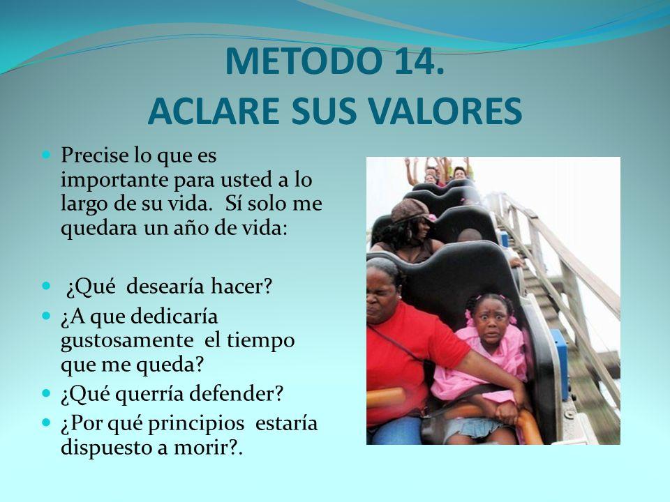 METODO 13. RESUELVA SUS CONFLICTOS.