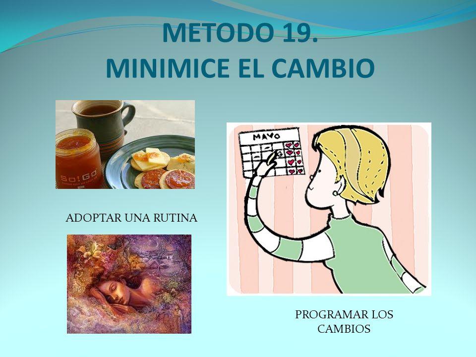 METODO 18. TERMINE SUS ASUNTOS PENDIENTES.