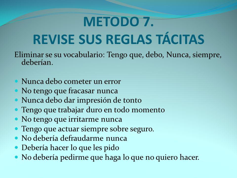 METODO 6. ESCAPE DE SU MUNDO COTIDIANO.