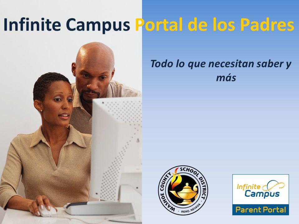 Todo lo que necesitan saber y más Infinite Campus Portal de los Padres