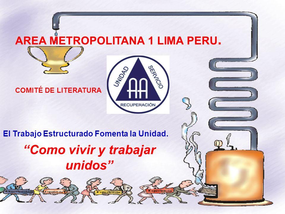 Como vivir y trabajar unidos AREA METROPOLITANA 1 LIMA PERU.