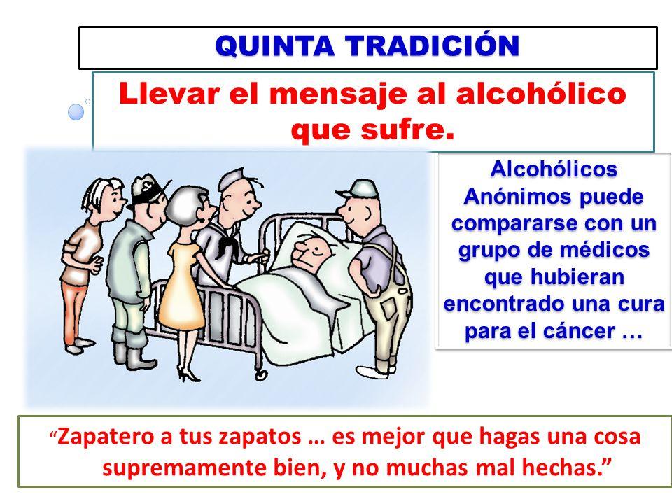 Cada grupo tiene un solo objetivo primordial: llevar el mensaje al alcohólico que aún está sufriendo. No importa qué tan diferentes sean nuestras prop