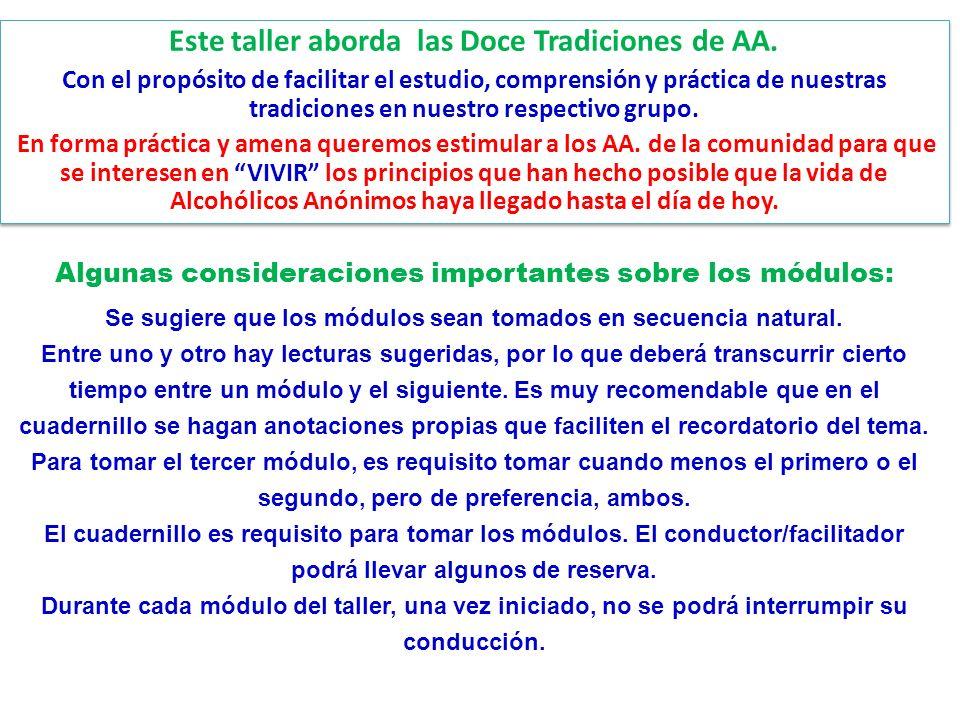 Este taller aborda las Doce Tradiciones de AA.