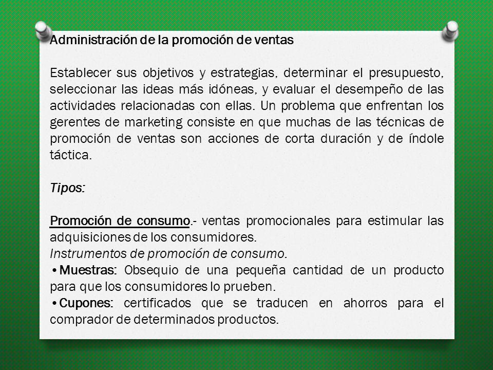 En la etapa de madurez, la promoción de ventas vuelve a ser importante en relación con la publicidad.