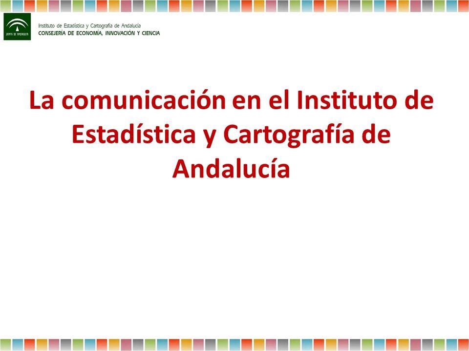 La comunicación en el Instituto de Estadística y Cartografía de Andalucía