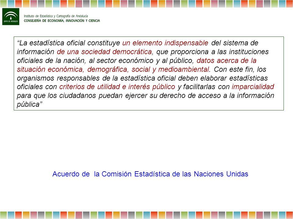 La estadística oficial constituye un elemento indispensable del sistema de información de una sociedad democrática, que proporciona a las institucione