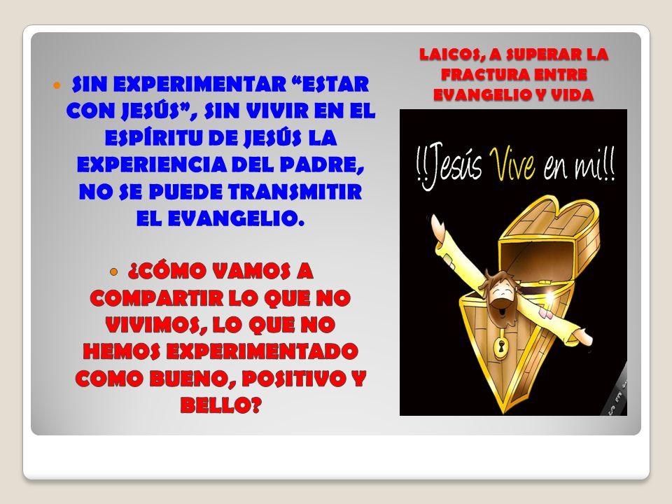 ES EL ENCUENTRO CON JESUCRISTO EN EL ESPÍRITU, PARA VIVIR LA INDIVIDUALIDAD EXPERIMENTANDO LA UNIDAD CON EL PADRE, SIENDO UNO CON LOS DEMÁS, AL AMARLO