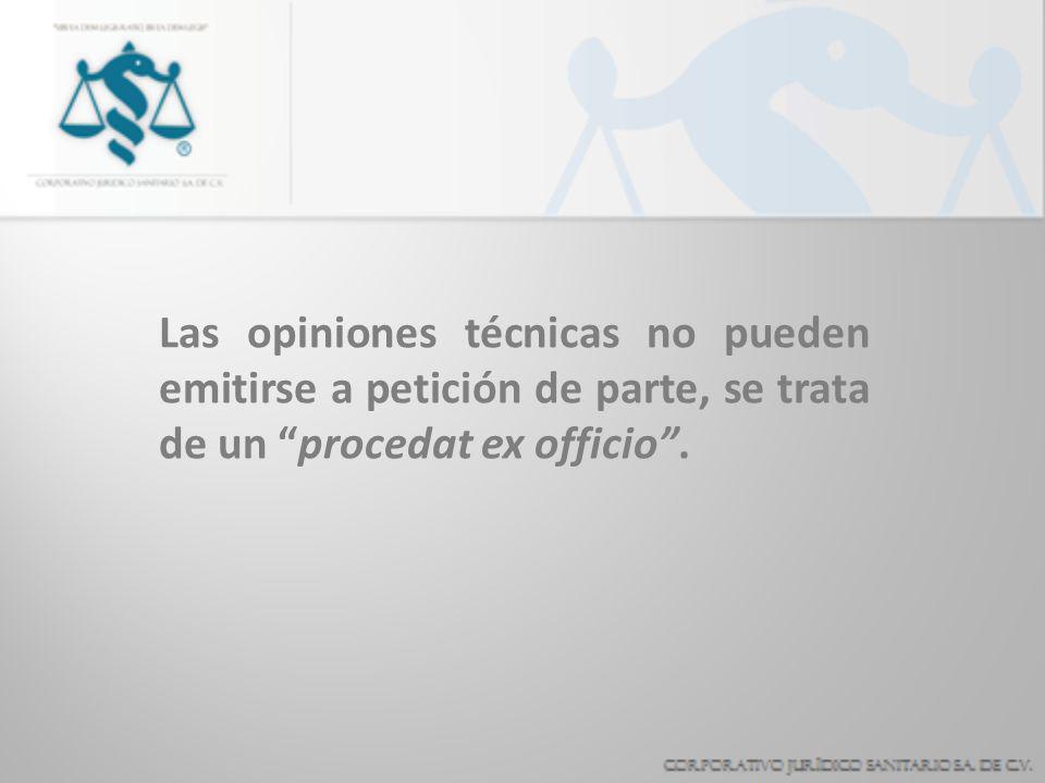Naturaleza de la opinión técnica Es un acto jurídico.- Debe ajustarse a la Ley. Entraña un análisis médico.- En cuanto incide en la salud pública (esp