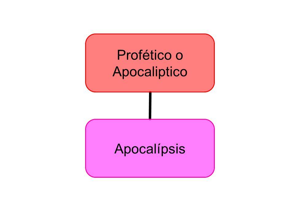 Profético o Apocaliptico Apocalípsis
