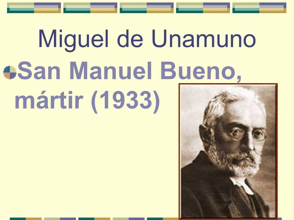 Miguel de Unamuno San Manuel Bueno, mártir (1933)