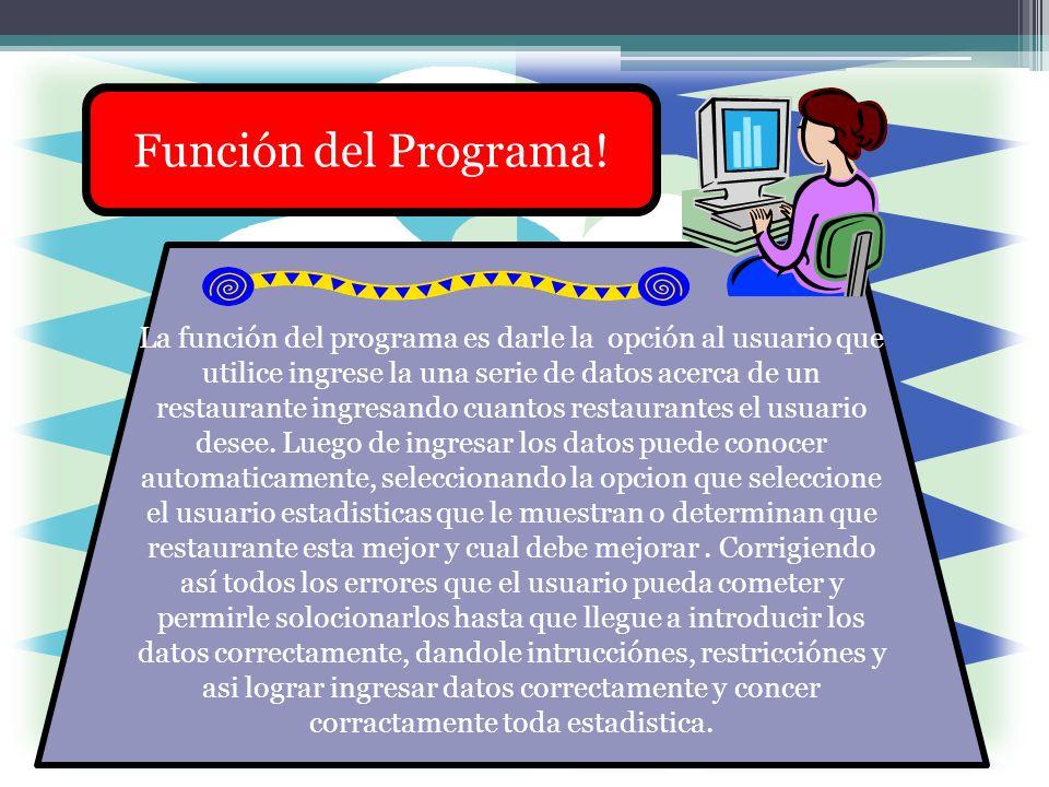 Función del Programa.