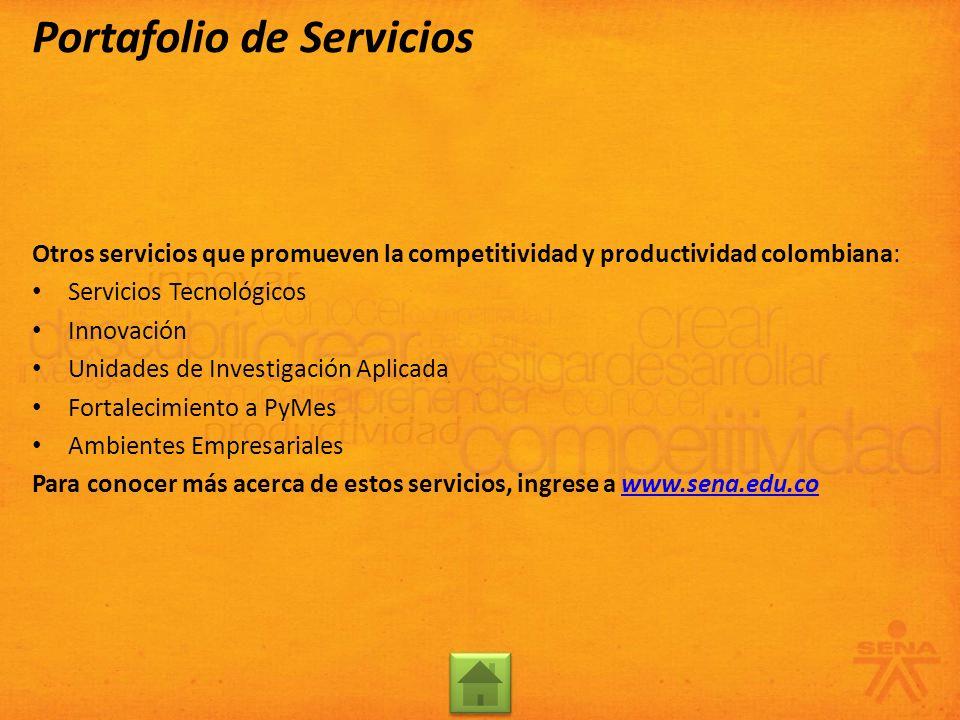 Otros servicios que promueven la competitividad y productividad colombiana: Servicios Tecnológicos Innovación Unidades de Investigación Aplicada Forta