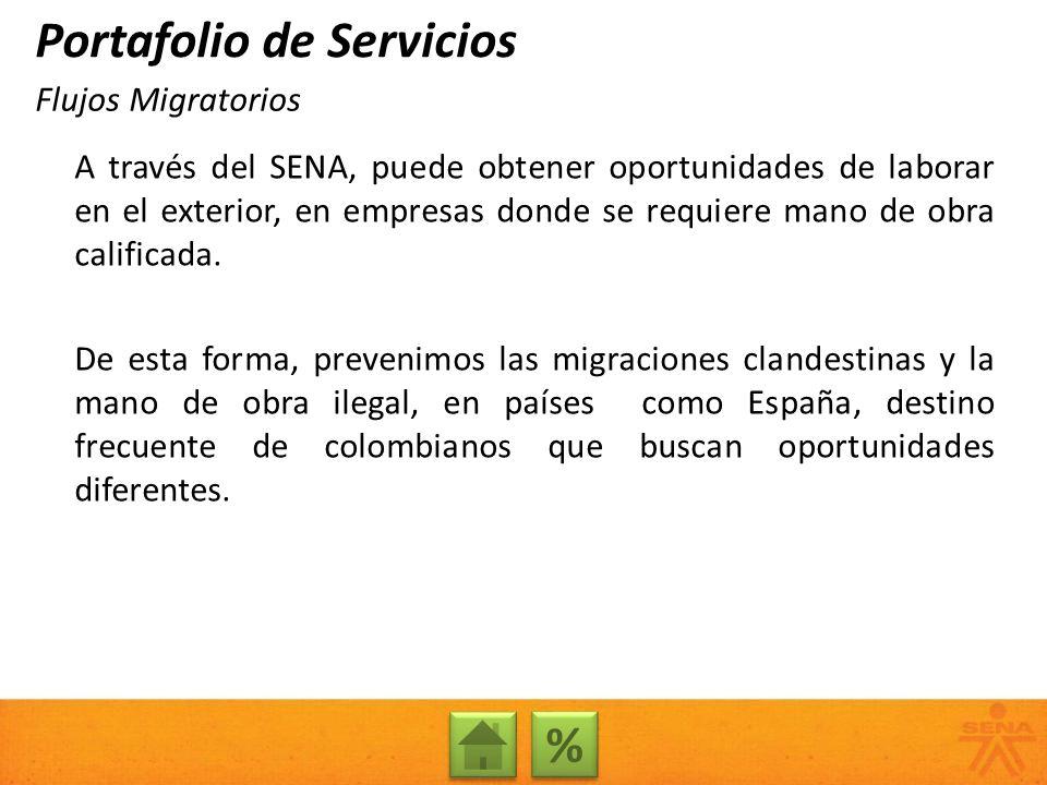 A través del SENA, puede obtener oportunidades de laborar en el exterior, en empresas donde se requiere mano de obra calificada. De esta forma, preven