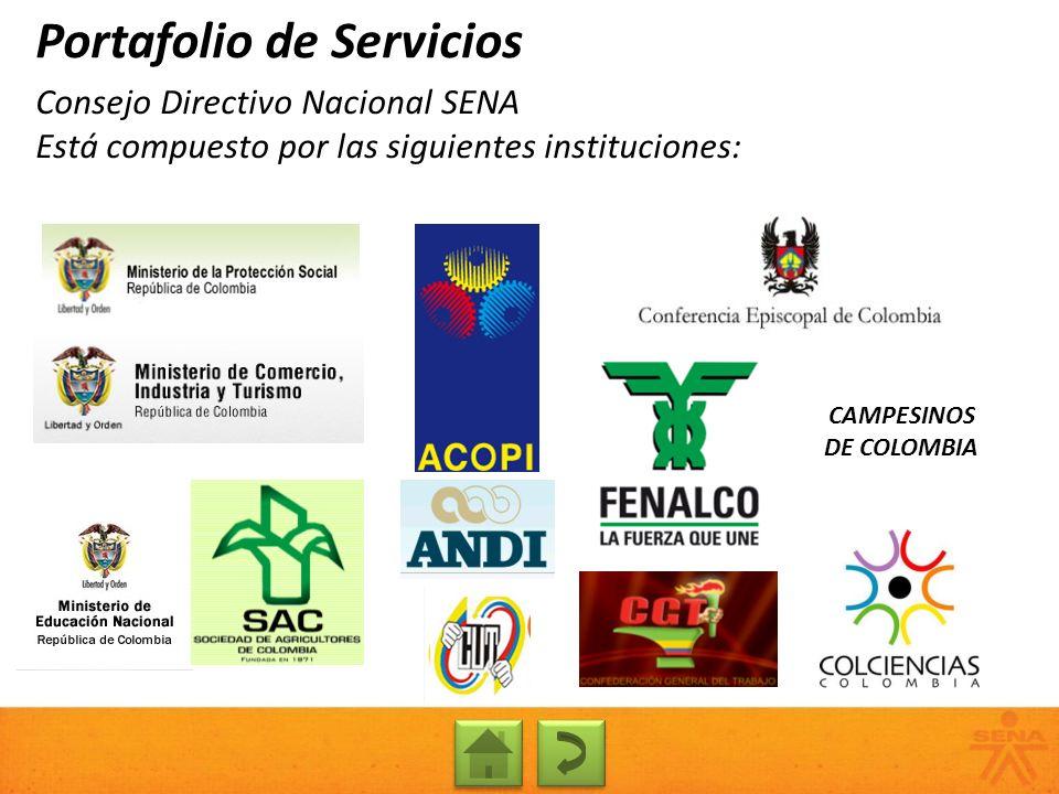 Presencia del SENA en Colombia Portafolio de Servicios 33 regionales y 116 Centros de Formación en el país 287 Aulas Móviles rodando por todo Colombia para llegar presencialmente a lugares sin centros físicos.