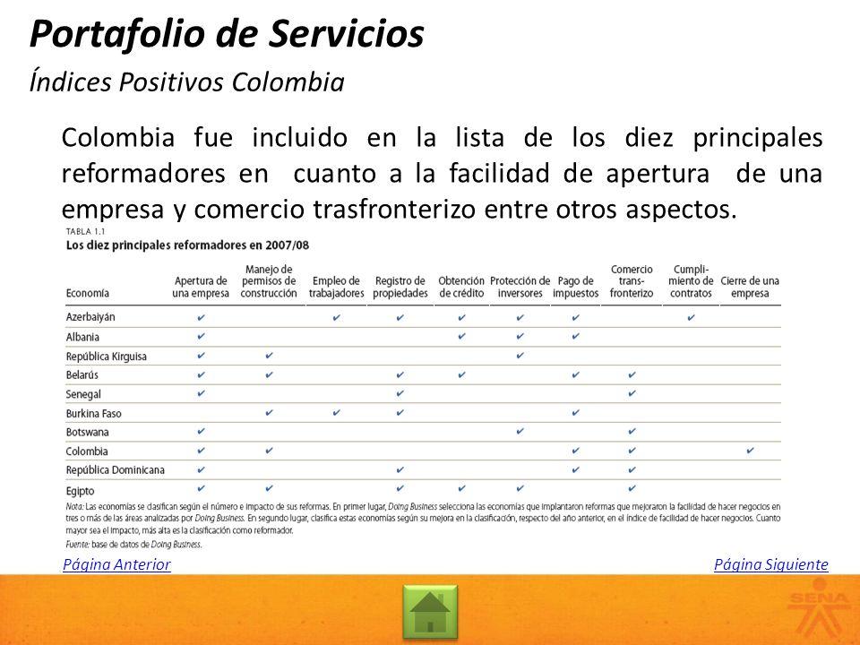 Colombia fue incluido en la lista de los diez principales reformadores en cuanto a la facilidad de apertura de una empresa y comercio trasfronterizo e