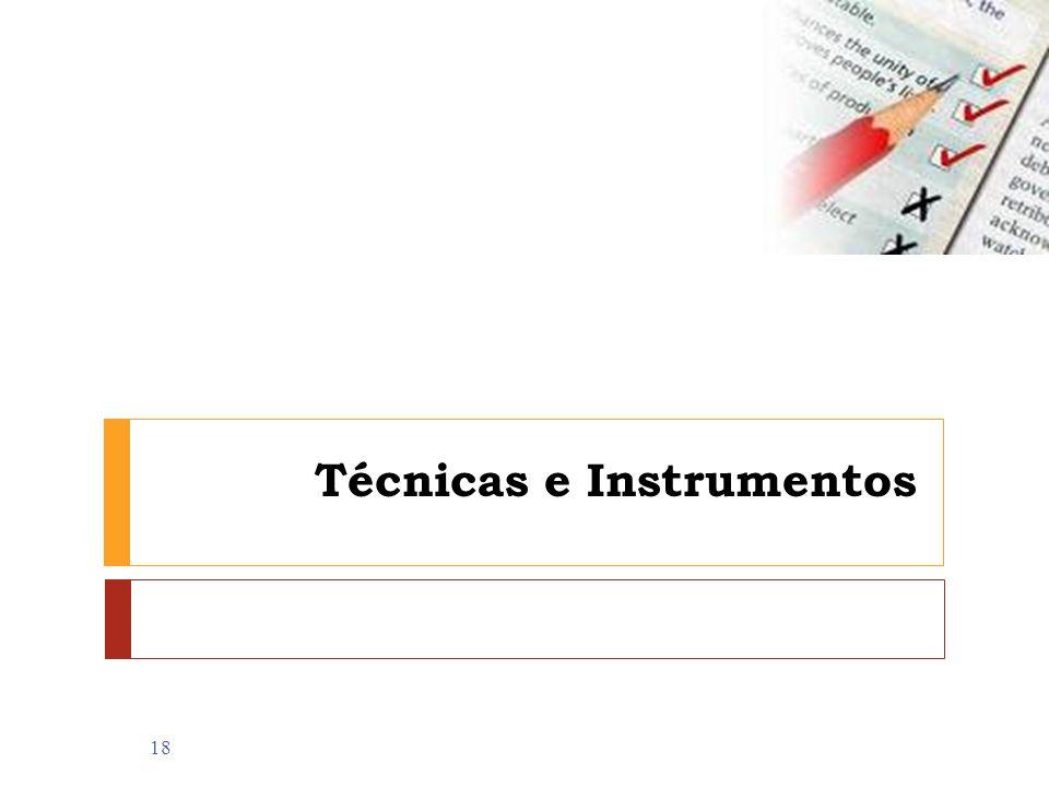 Técnicas e Instrumentos 18