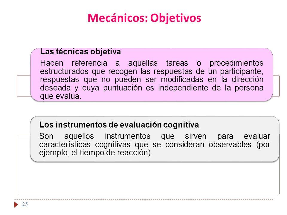Mecánicos: Objetivos 25