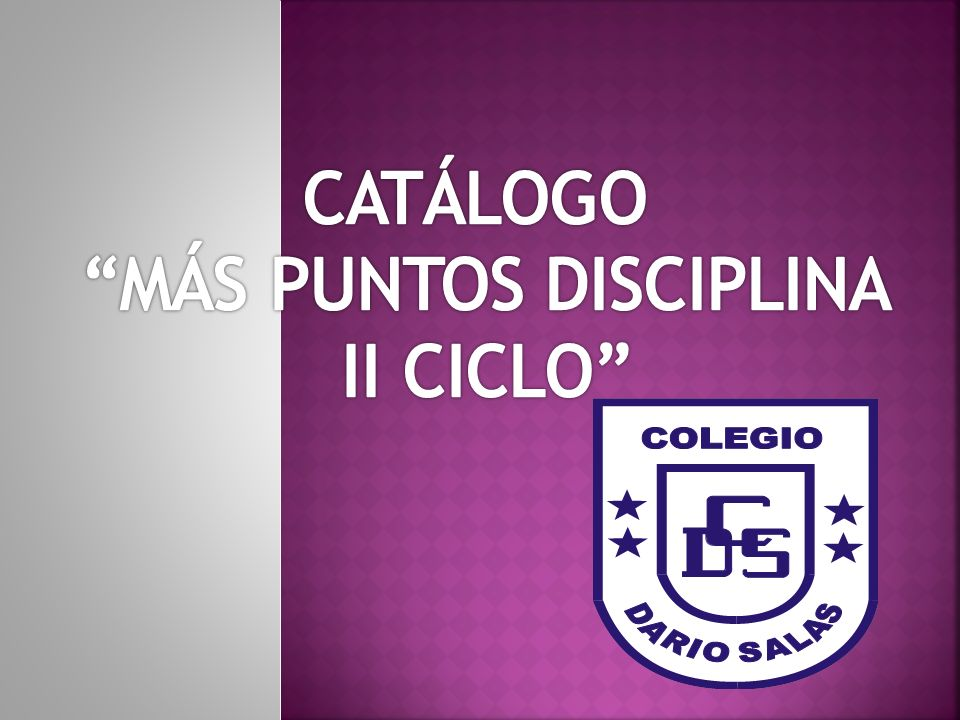 Mas puntos disciplina es un programa que les permite acumular puntos en una cuenta única por curso por todos los avances que se realicen en esta materia o en otras en el Colegio Darío Salas Chillan Viejo.