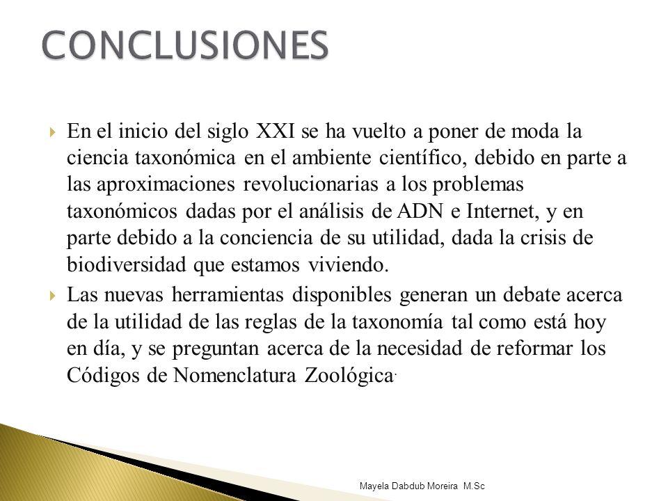 En el inicio del siglo XXI se ha vuelto a poner de moda la ciencia taxonómica en el ambiente científico, debido en parte a las aproximaciones revoluci