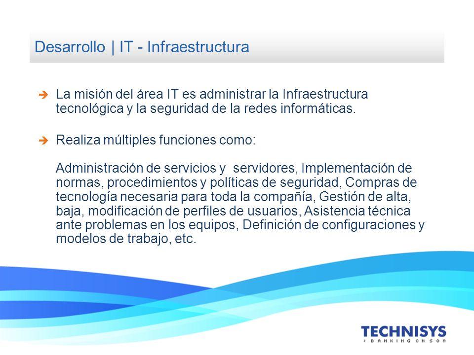 La misión del área IT es administrar la Infraestructura tecnológica y la seguridad de la redes informáticas. Realiza múltiples funciones como: Adminis