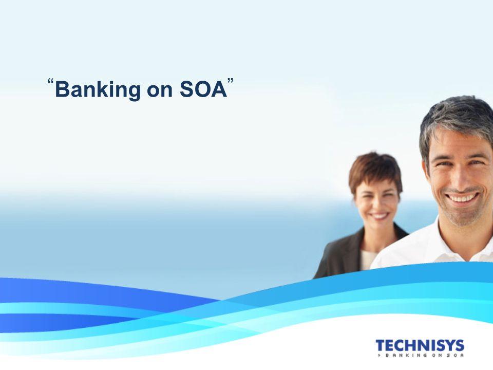 Banking on SOA