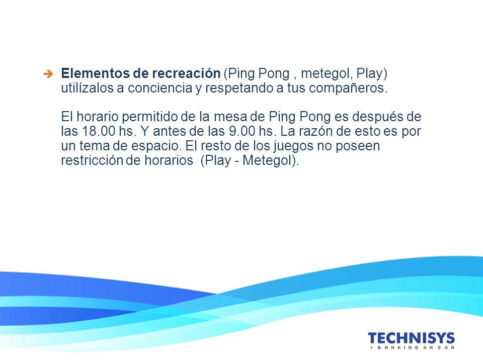 Elementos de recreación (Ping Pong, metegol, Play) utilízalos a conciencia y respetando a tus compañeros. El horario permitido de la mesa de Ping Pong