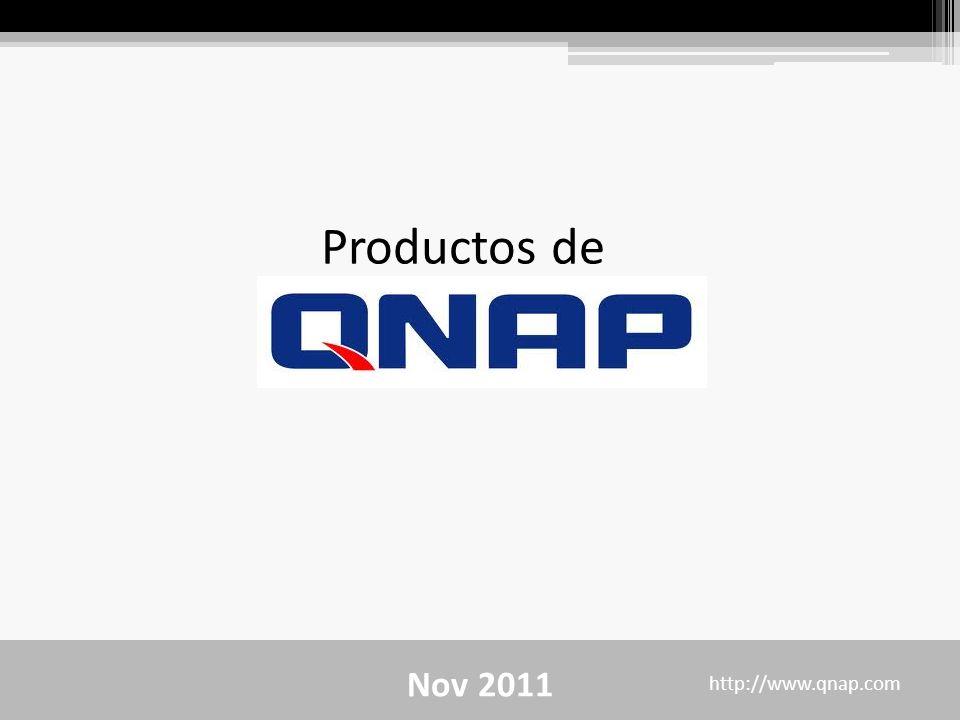 Nov 2011 http://www.qnap.com Productos de