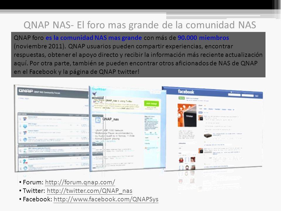 QNAP foro es la comunidad NAS mas grande con más de 90.000 miembros (noviembre 2011).