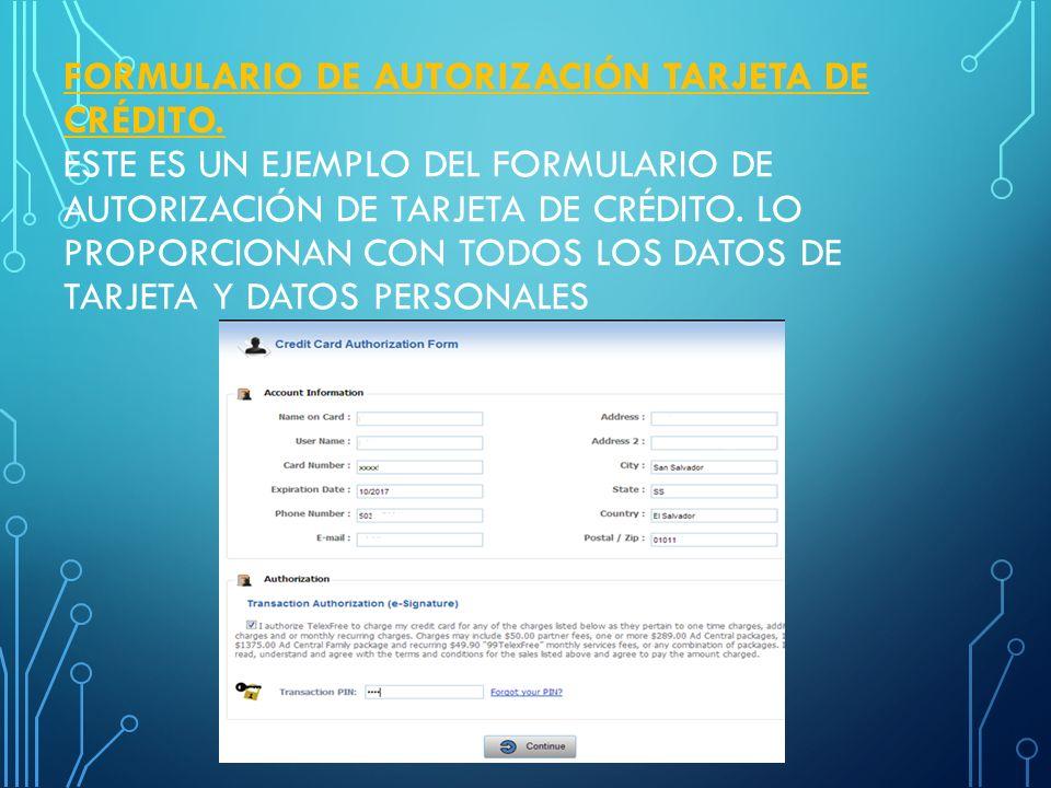 CREDIT CARD AUTHORIZATION FORM (FORMULARIO DE AUTORIZACIÓN DE TARJETA DE CRÉDITO) PARA AUTORIZACIÓN DE TARJETA DE CRÉDITO INGRESAR AL ENLACE QUE SE EN