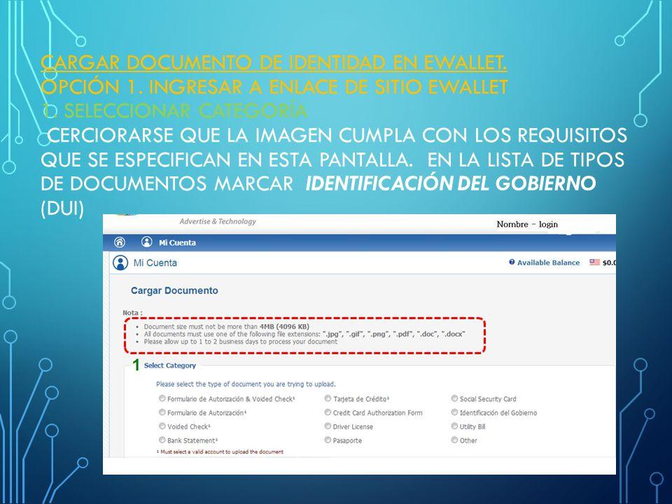 CARGAR DOCUMENTO DE IDENTIDAD EN EWALLET.OPCIÓN 1.