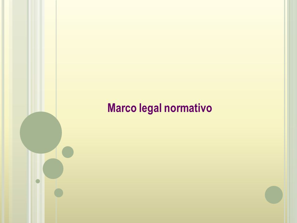 Marco legal normativo