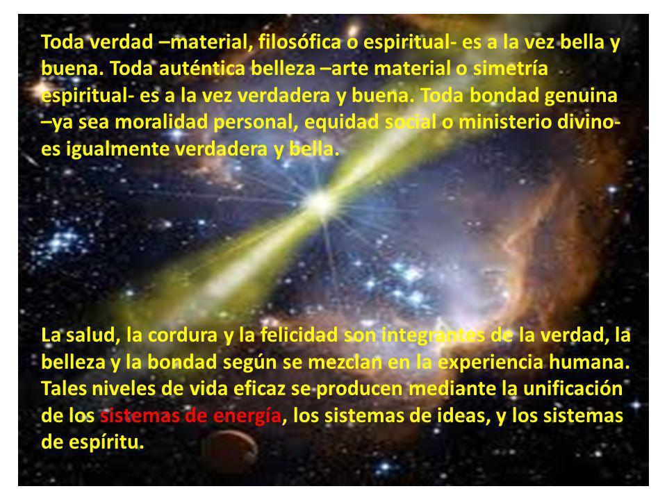 Toda verdad –material, filosófica o espiritual- es a la vez bella y buena. Toda auténtica belleza –arte material o simetría espiritual- es a la vez ve