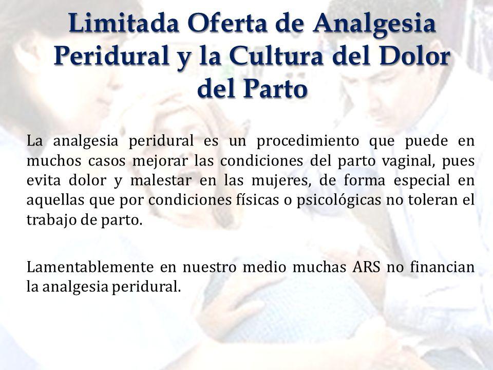 La analgesia peridural es un procedimiento que puede en muchos casos mejorar las condiciones del parto vaginal, pues evita dolor y malestar en las muj