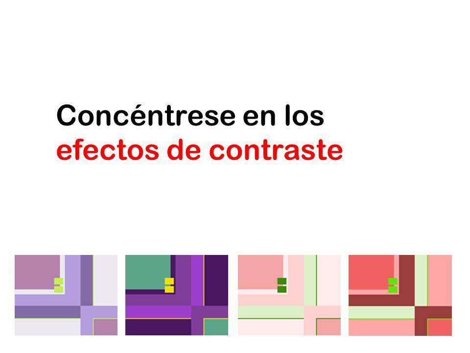 Concéntrese en los efectos de contraste