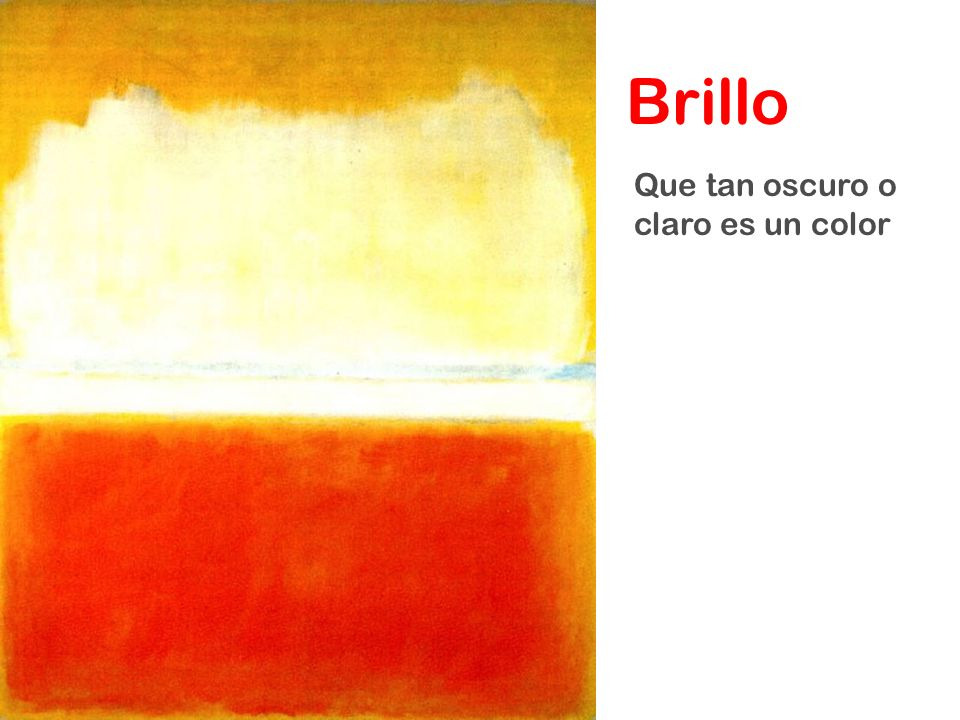 Brillo Que tan oscuro o claro es un color