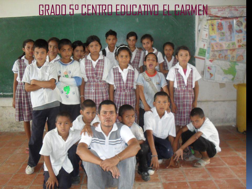 GRADO 5° CENTRO EDUCATIVO EL CARMEN