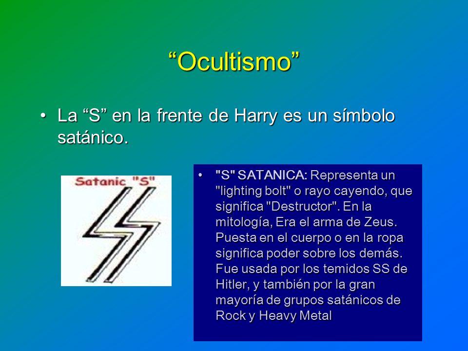 Ocultismo La S en la frente de Harry es un símbolo satánico.La S en la frente de Harry es un símbolo satánico.