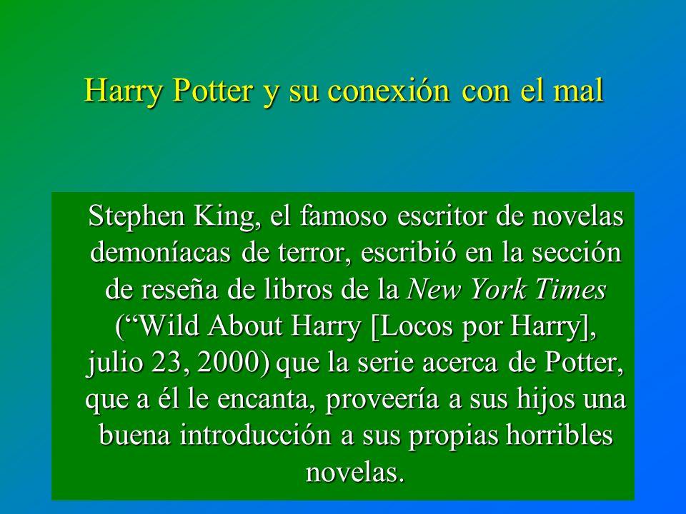 Stephen King, el famoso escritor de novelas demoníacas de terror, escribió en la sección de reseña de libros de la New York Times (Wild About Harry [L