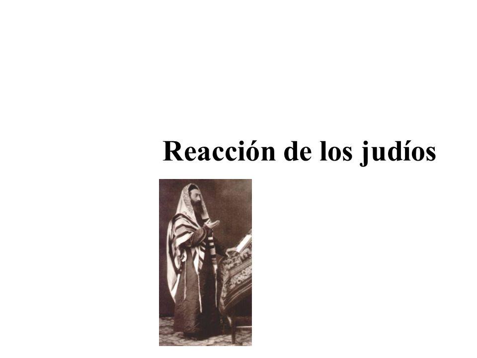 Reacción de los judíos