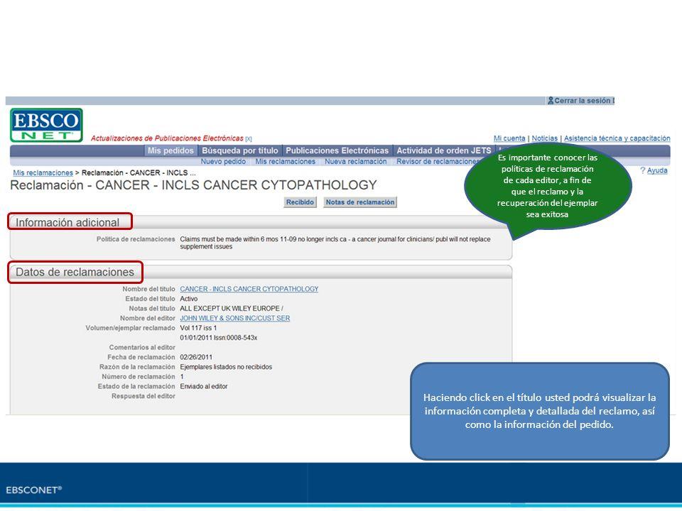Haciendo click en el título usted podrá visualizar la información completa y detallada del reclamo, así como la información del pedido. Es importante